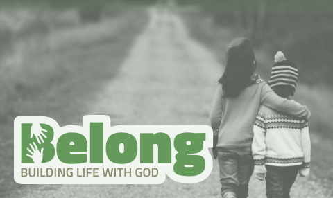 Belong - Building life with God